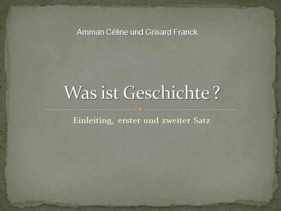 Einleiting, erster und zweiter Satz Amman Céline und Grisard Franck