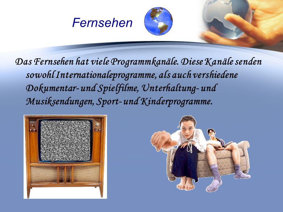 Fernsehen Das Fernsehen hat viele Programmkanäle.