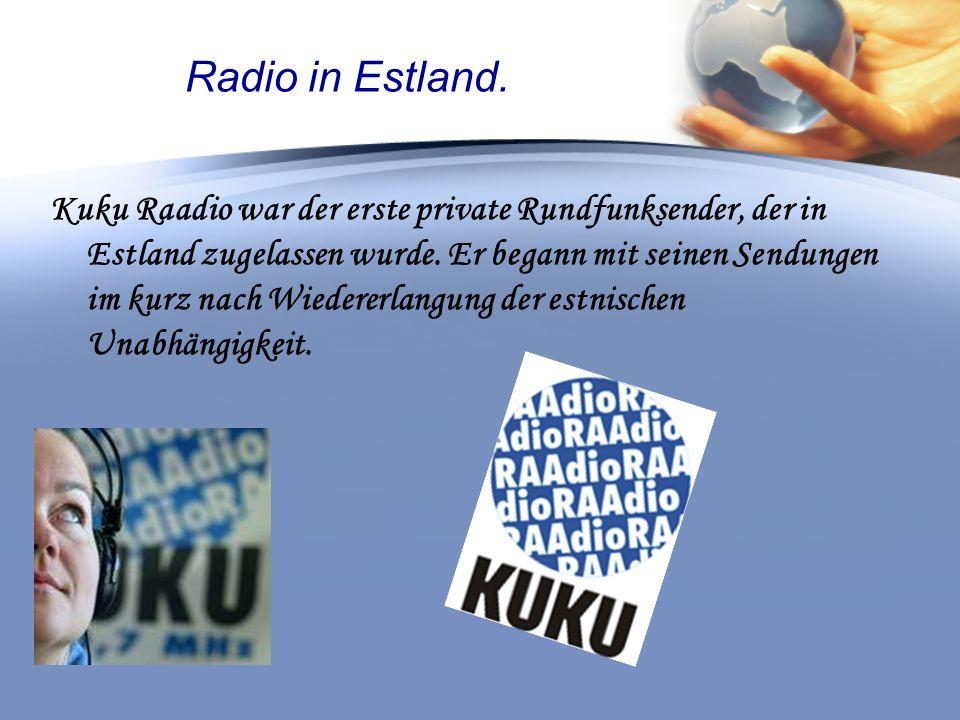 Radio KuKu Kuku Raadio ist vor allem für sein umfassendes Nachrichtenprogramm und qualitativ hochstehende Magazinsendungen bekannt.