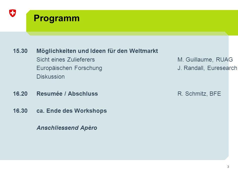3 Programm 15.30Möglichkeiten und Ideen für den Weltmarkt Sicht eines ZulieferersM.