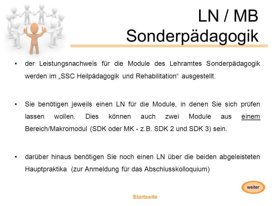 """LN / MB Sonderpädagogik der Leistungsnachweis für die Module des Lehramtes Sonderpädagogik werden im """"SSC Heilpädagogik und Rehabilitation ausgestellt."""