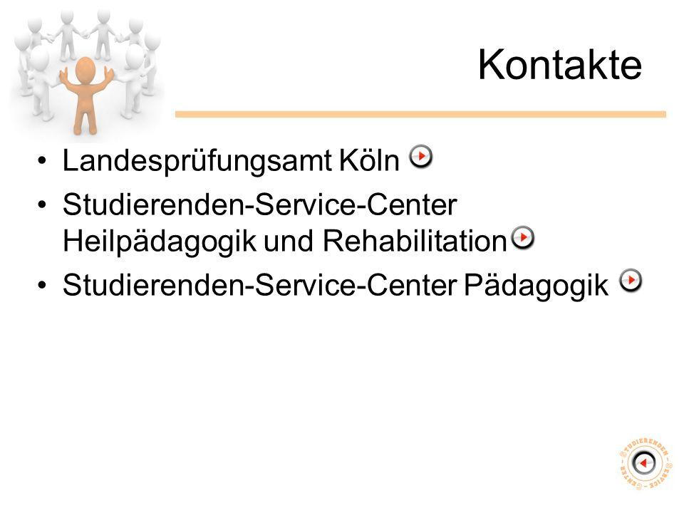 Kontakte Landesprüfungsamt Köln Studierenden-Service-Center Heilpädagogik und Rehabilitation Studierenden-Service-Center Pädagogik