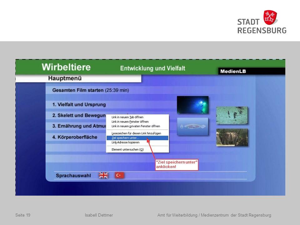 Isabell Dettmer Amt für Weiterbildung / Medienzentrum der Stadt RegensburgSeite 19