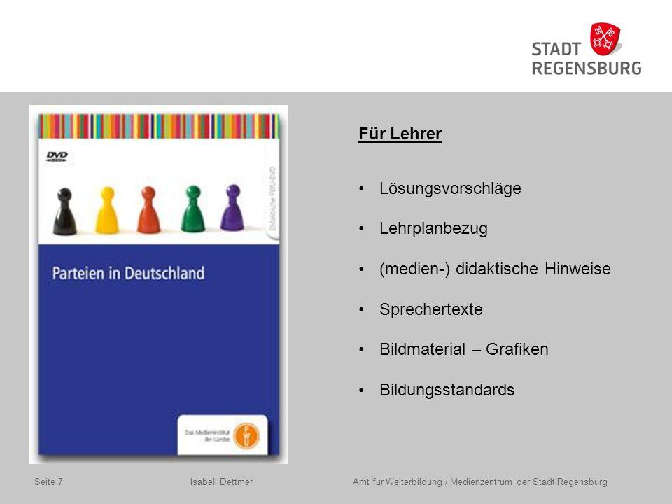 Beispiel 2: Online-DVD Isabell Dettmer Amt für Weiterbildung / Medienzentrum der Stadt RegensburgSeite 18