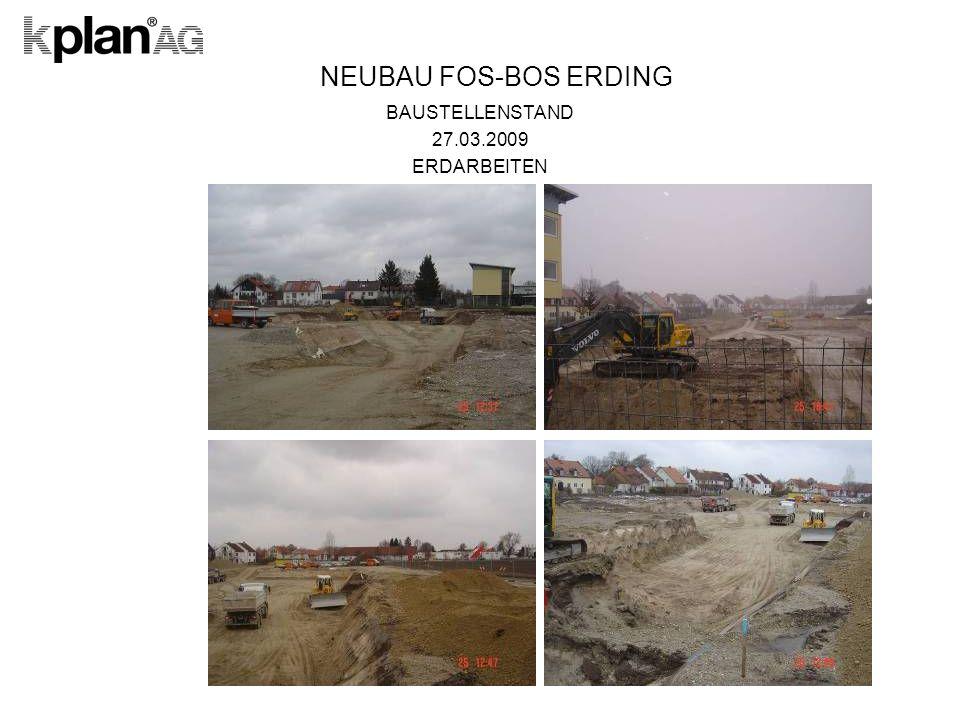 NEUBAU FOS-BOS ERDING BAUSTELLENSTAND 27.03.2009 ERDARBEITEN