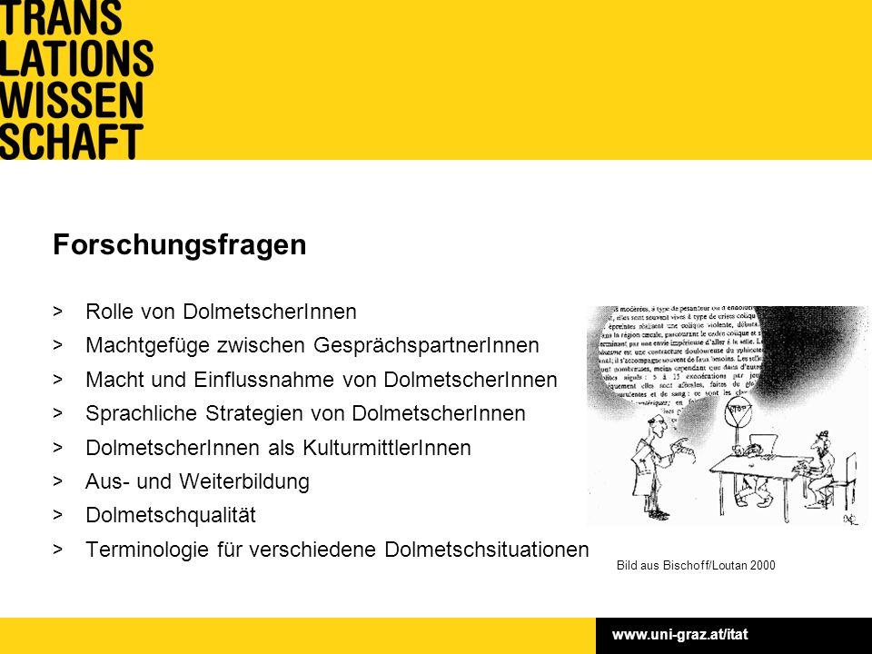 www.uni-graz.at/itat > Rolle von DolmetscherInnen > Machtgefüge zwischen GesprächspartnerInnen > Macht und Einflussnahme von DolmetscherInnen > Sprach