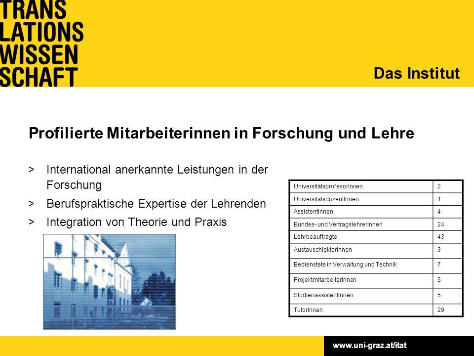www.uni-graz.at/itat Das Studienangebot Translation bedarf… …Kompetenz