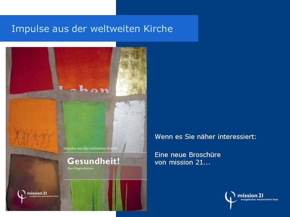 Wenn es Sie näher interessiert: Eine neue Broschüre von mission 21...
