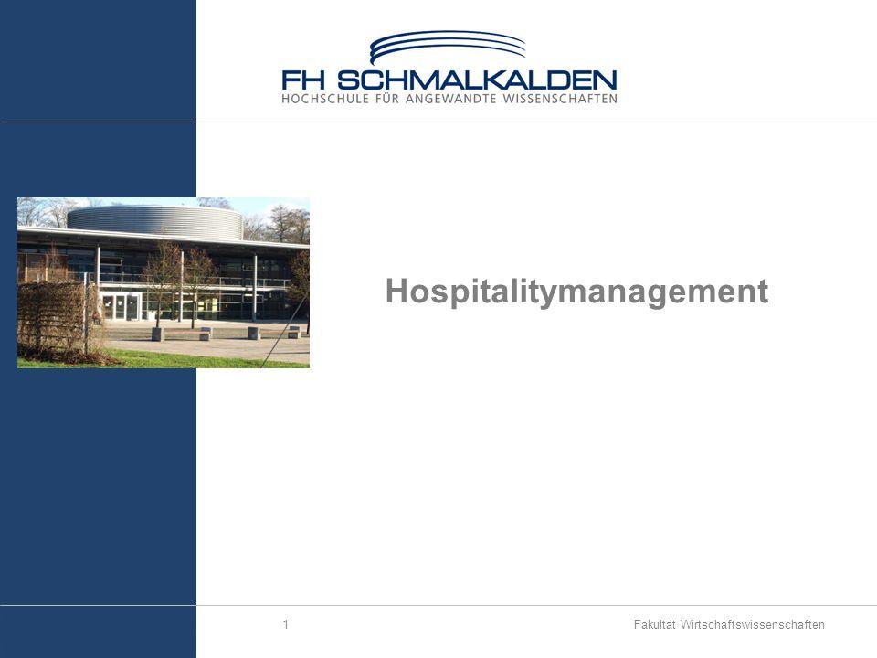 Fakultät Wirtschaftswissenschaften1 Hospitalitymanagement