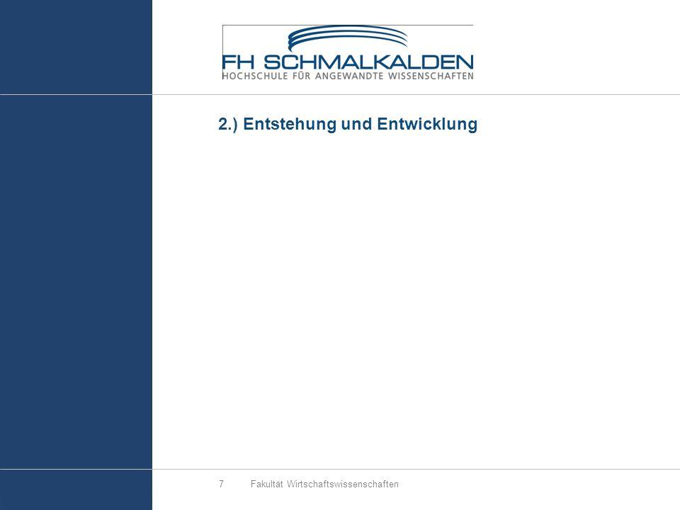 2.) Entstehung und Entwicklung Fakultät Wirtschaftswissenschaften7