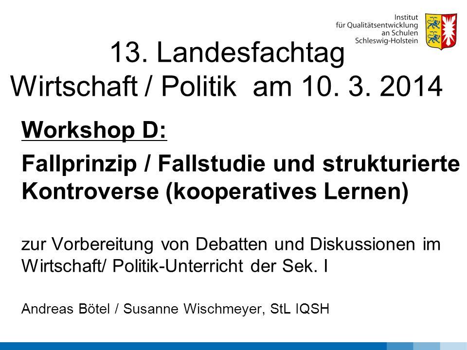 13. Landesfachtag Wirtschaft / Politik am 10. 3.