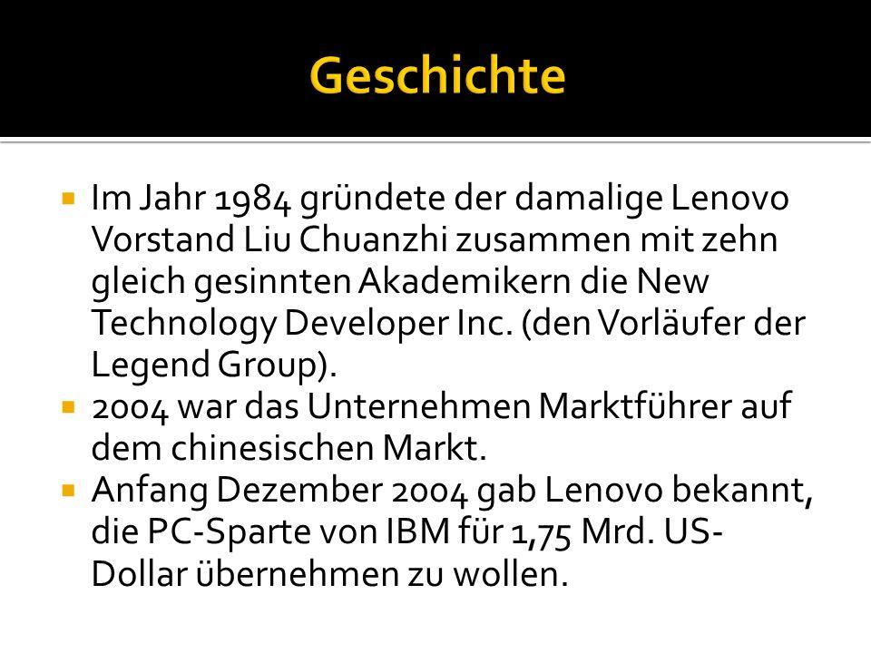  Im Jahr 1984 gründete der damalige Lenovo Vorstand Liu Chuanzhi zusammen mit zehn gleich gesinnten Akademikern die New Technology Developer Inc.