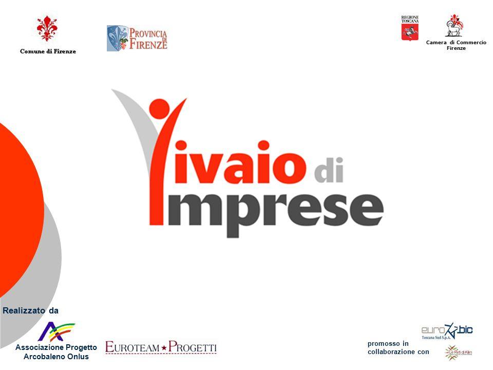 Associazione Progetto Arcobaleno Onlus Camera di Commercio Firenze Realizzato da promosso in collaborazione con