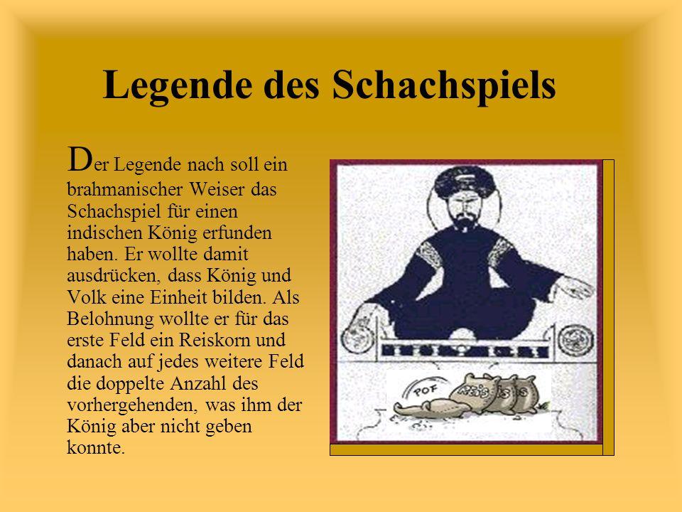 D er Legende nach soll ein brahmanischer Weiser das Schachspiel für einen indischen König erfunden haben.