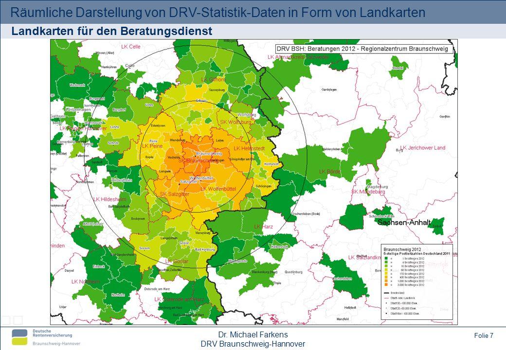 Räumliche Darstellung von DRV-Statistik-Daten in Form von Landkarten Vielen Dank für Ihre Aufmerksamkeit.