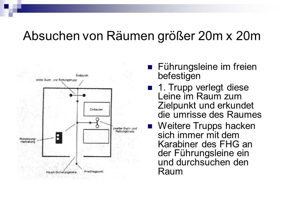 Absuchen von Räumen größer 20m x 20m Führungsleine im freien befestigen 1.