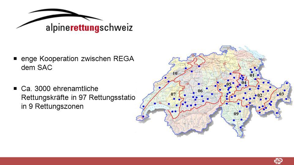 enge Kooperation zwischen REGA und dem SAC  Ca. 3000 ehrenamtliche Rettungskräfte in 97 Rettungsstationen in 9 Rettungszonen