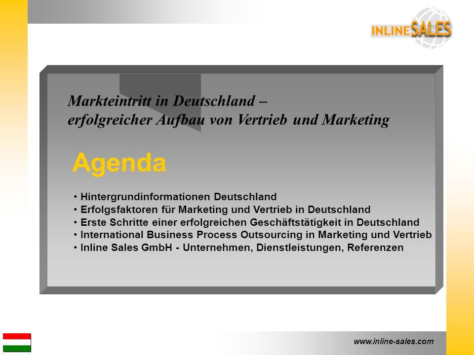 www.inline-sales.com Markteintritt in Deutschland – erfolgreicher Aufbau von Vertrieb und Marketing Agenda Hintergrundinformationen Deutschland Erfolg