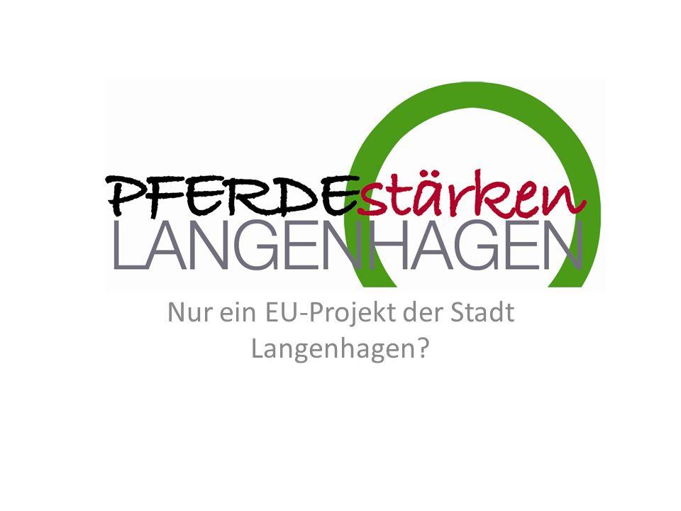 Nur ein EU-Projekt der Stadt Langenhagen