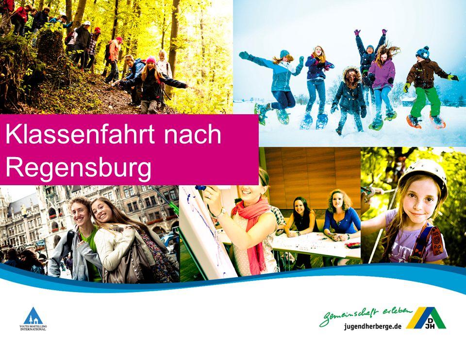 Klassenfahrt nach Regensburg