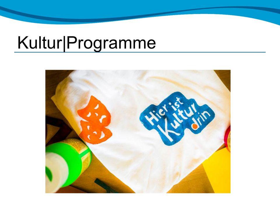 Kultur|Programme