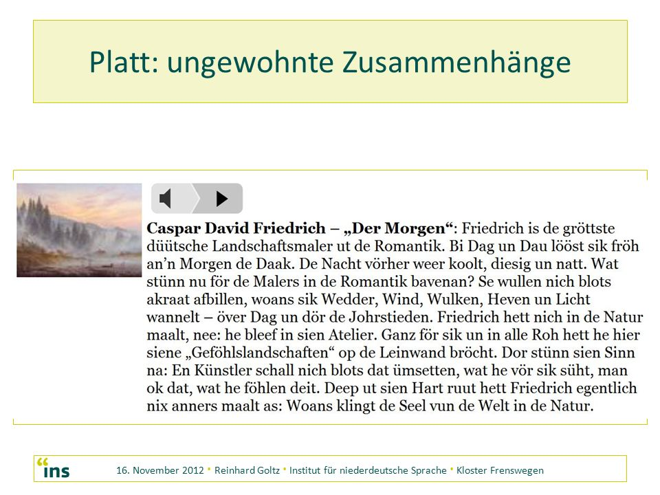 16. November 2012 · Reinhard Goltz · Institut für niederdeutsche Sprache · Kloster Frenswegen Platt: ungewohnte Zusammenhänge