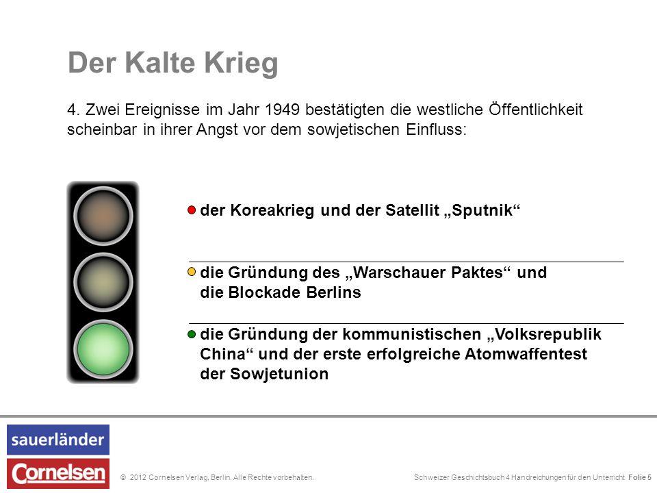 """Schweizer Geschichtsbuch 4 Handreichungen für den Unterricht Folie 0© 2012 Cornelsen Verlag, Berlin. Alle Rechte vorbehalten. die Gründung des """"Warsch"""