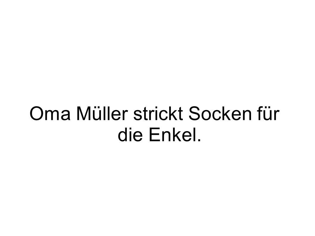 Oma Müller strickt Socken für die Enkel.