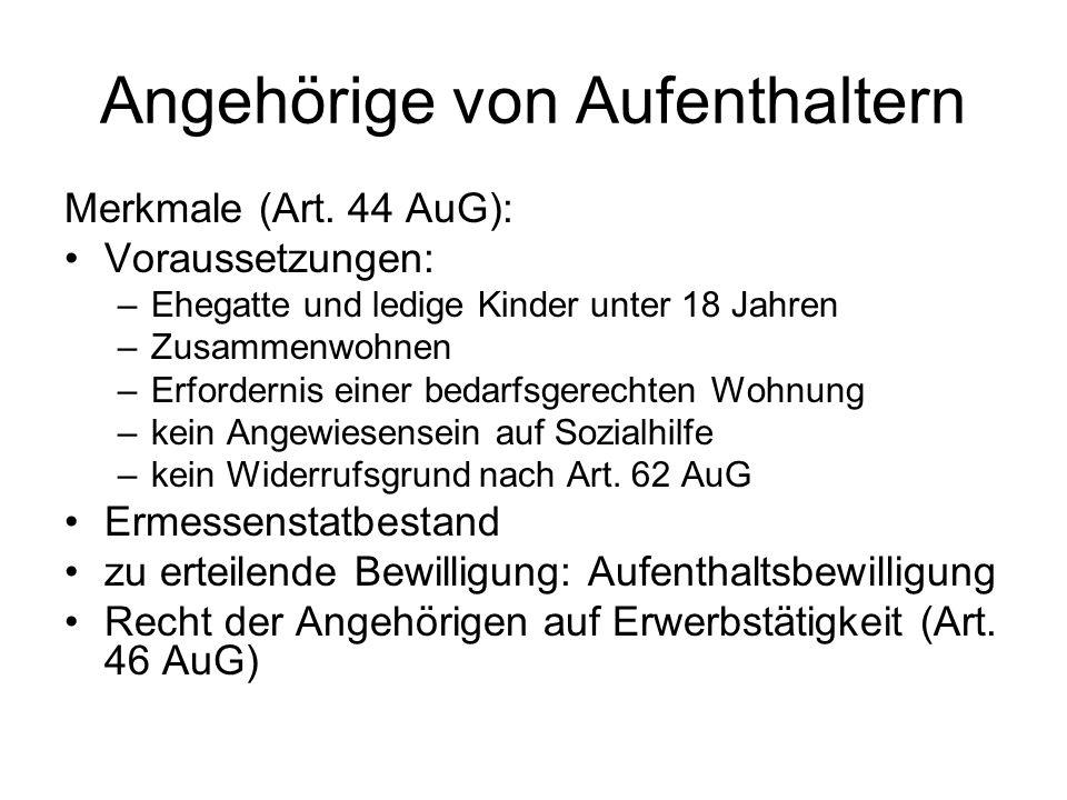 Angehörige von Kurzaufenthaltern Merkmale (Art.
