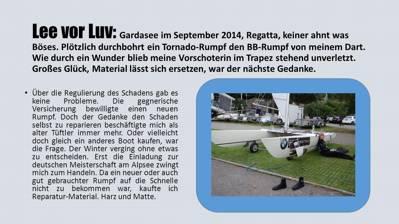 Lee vor Luv: Gardasee im September 2014, Regatta, keiner ahnt was Böses.