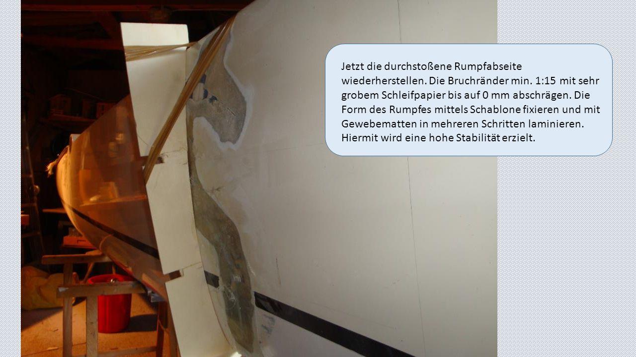 Die Rumpfinnenseite ist mit formgebendem Material von innen ausgesteift.