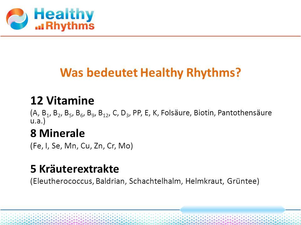 Vorteile von Healthy Rhythms Beseitigt den Mangel an wichtigen Vitaminen, vitaminähnlichen Stoffen und Spurenelementen.