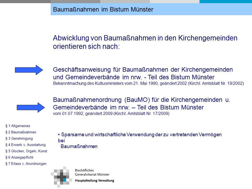 Geschäftsanweisung für Baumaßnahmen der Kirchengemeinden § 1 Allgemeines § 2 Baumaßnahmen § 3 Genehmigung § 4 Erwerb v.