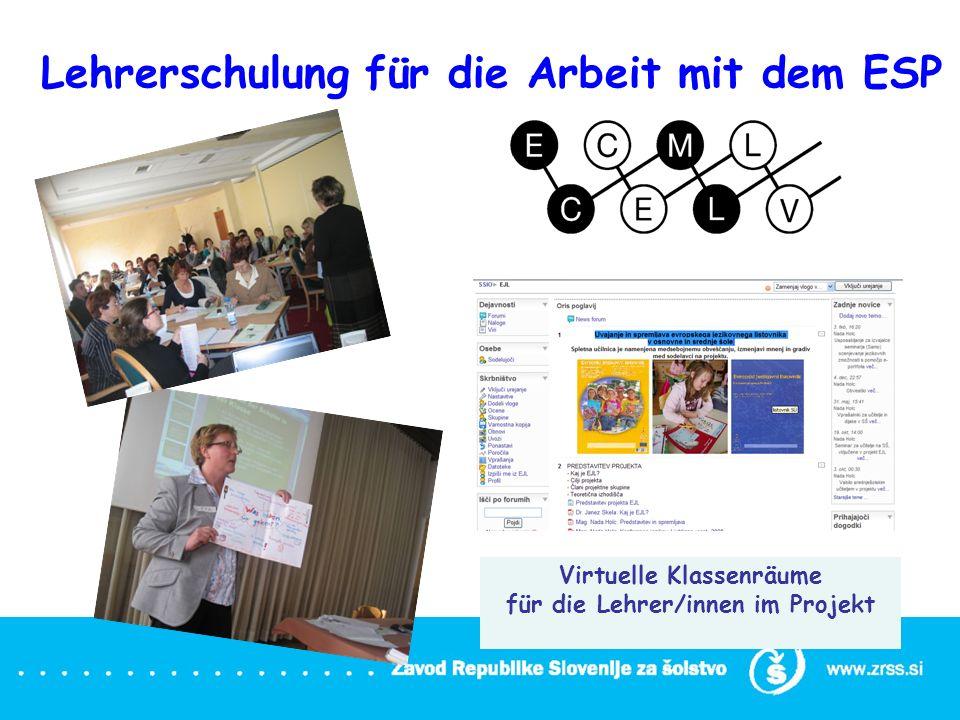 Virtuelle Klassenräume für die Lehrer/innen im Projekt Lehrerschulung für die Arbeit mit dem ESP
