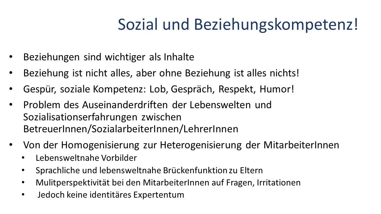 Sozial und Beziehungskompetenz.