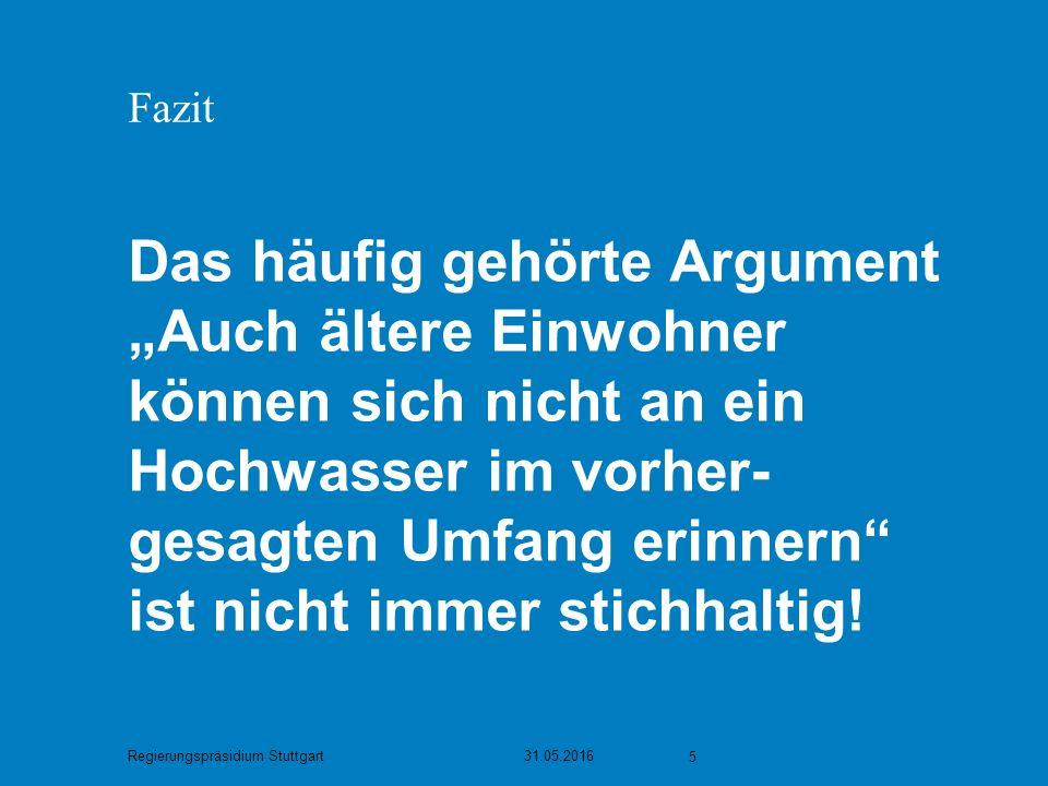 Regierungspräsidium Stuttgart Wie fließt das Vor-Ort-Wissen der Kommunen und unteren Verwaltungsbehörden bei der HWGK ein.