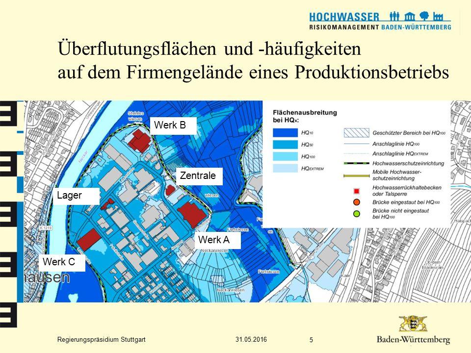 Regierungspräsidium Stuttgart Überflutungsflächen und -häufigkeiten auf dem Firmengelände eines Produktionsbetriebs 31.05.2016 5 Zentrale Werk B Werk C Werk A Lager