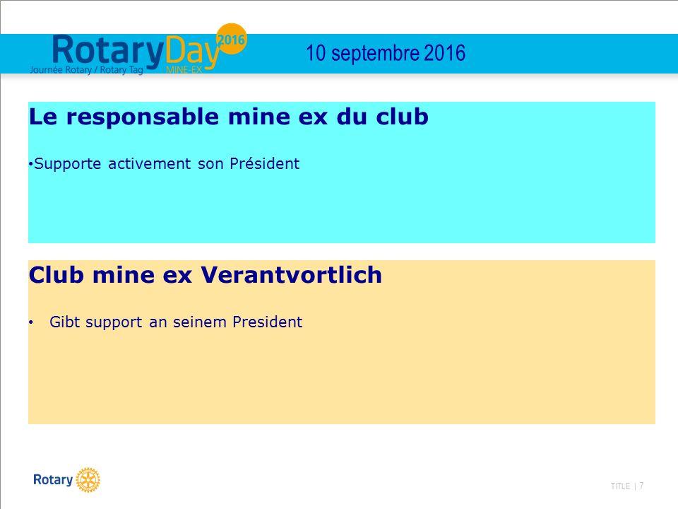 TITLE | 7 10 septembre 2016 Le responsable mine ex du club Supporte activement son Président Club mine ex Verantvortlich Gibt support an seinem Presid