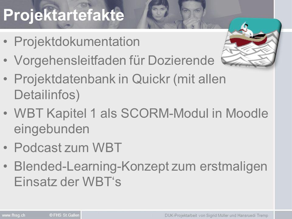 DUK-Projektarbeit von Sigrid Müller und Hansruedi Tremp www.fhsg.ch © FHS St.Gallen Projektartefakte Projektdokumentation Vorgehensleitfaden für Dozie