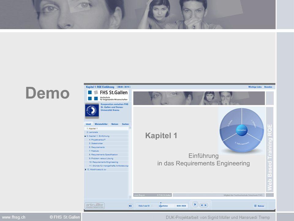 DUK-Projektarbeit von Sigrid Müller und Hansruedi Tremp www.fhsg.ch © FHS St.Gallen Demo