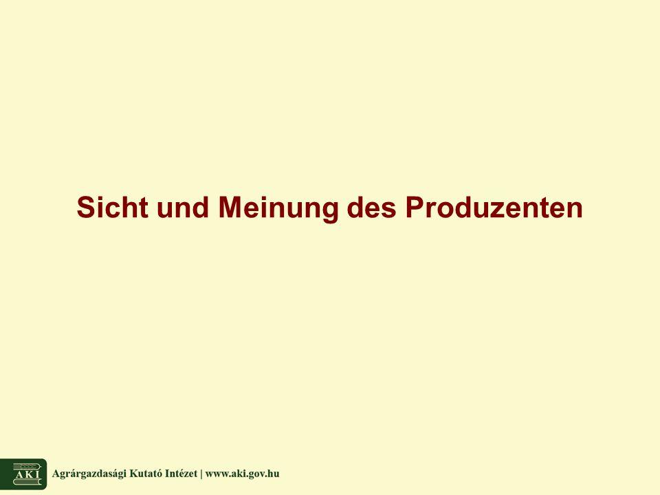 Sicht und Meinung des Produzenten