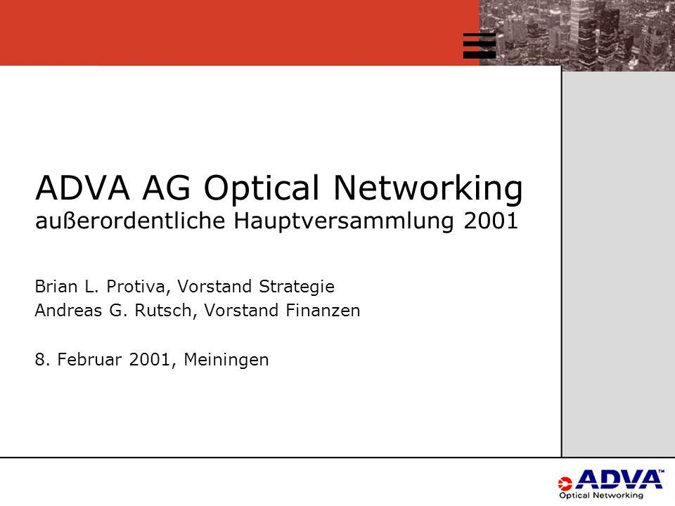 ADVA AG Optical Networking außerordentliche Hauptversammlung 2001 Brian L.