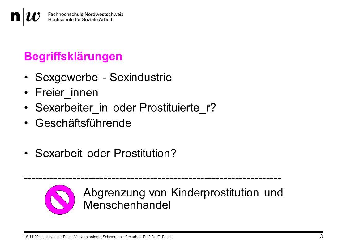 3 Begriffsklärungen Sexgewerbe - Sexindustrie Freier_innen Sexarbeiter_in oder Prostituierte_r.