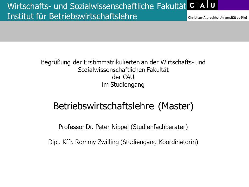 Begrüßung der Erstimmatrikulierten an der Wirtschafts- und Sozialwissenschaftlichen Fakultät der CAU im Studiengang Betriebswirtschaftslehre (Master)