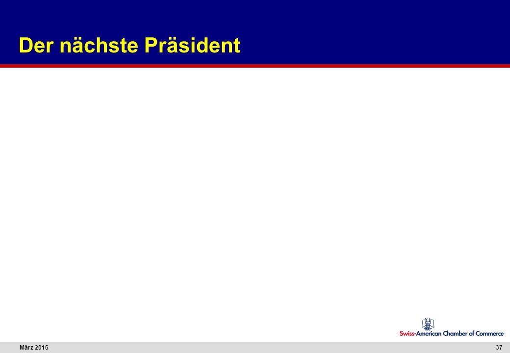 März 201637 Der nächste Präsident