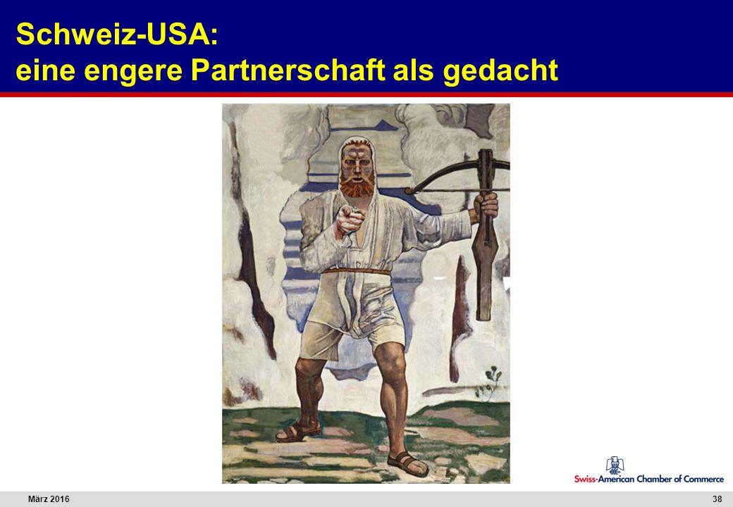 März 201638 Schweiz-USA: eine engere Partnerschaft als gedacht