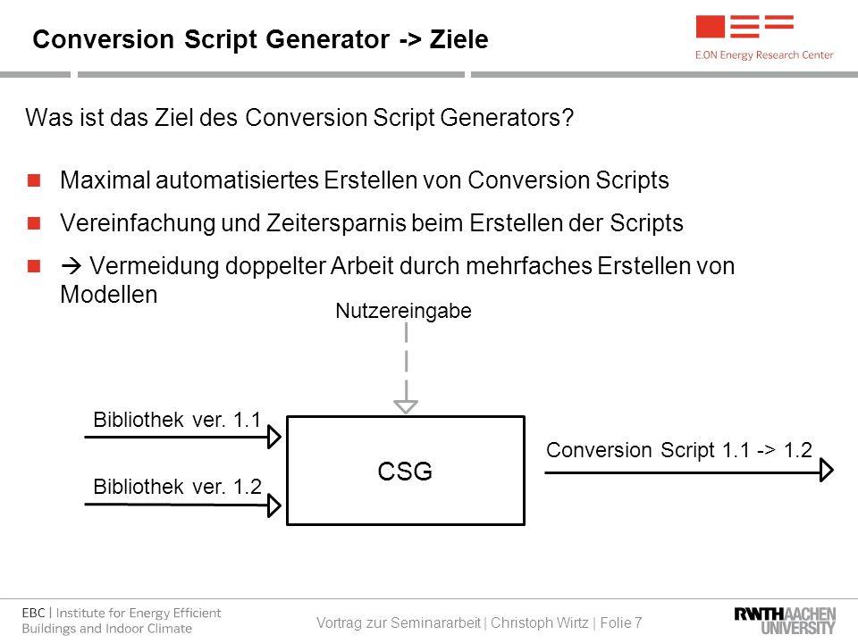 Was ist das Ziel des Conversion Script Generators.