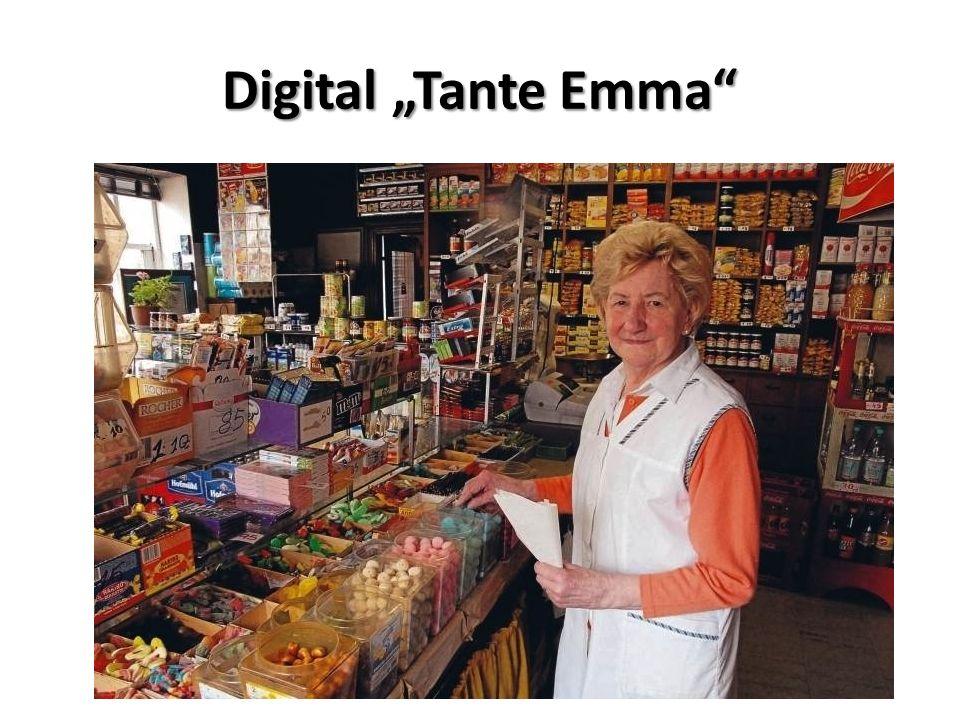 "Digital ""Tante Emma"""