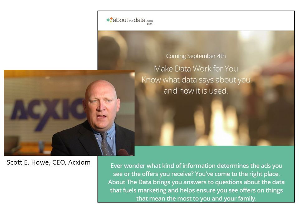 Scott E. Howe, CEO, Acxiom