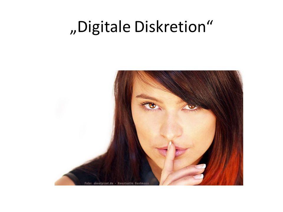 """""""Digitale Diskretion"""""""